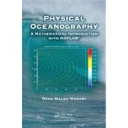 Physical Oceanography: A Mathematical Introduction with MATL..., 9781584888307