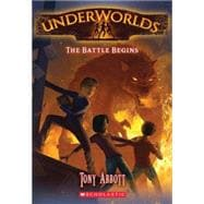 Underworlds #1: The Battle Begins, 9780545308311