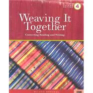 Weaving It Together 4: Connecting Reading and Writing