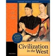 Civilization in the West, Combined Volume, Primary Source Edition (with Study Card)