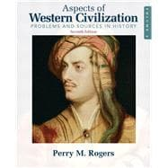 Aspects of Western Civilization : Problems and Sources in History, Volume 2