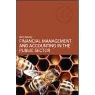 Financial Management and Accounting in the Public Sector, 9780415588324  