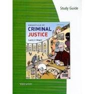 Study Guide for Siegel's Essentials of Criminal Justice