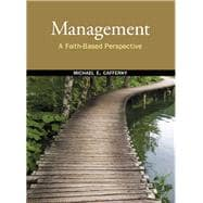 Management : A Faith-Based Perspective,9780136058342