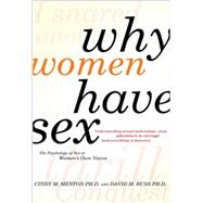 Why Women Have Sex : Understanding Sexual Motivation - From ..., 9780805088342  