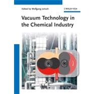 Vacuum Technology in the Chemical Industry,9783527318346