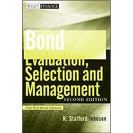 Bond Evaluation, Selection, and Management, + Website, 2nd E..., 9780470478356  
