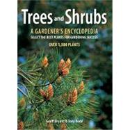 Trees and Shrubs : A Gardener's Encyclopedia, 9781554078363  