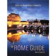 The Rome Guide: Step by Step Through the Art, Culture and Hi..., 9781566568364  
