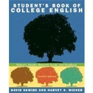 Student's Book of College English : Rhetoric, Reader, Research Guide, and Handbook
