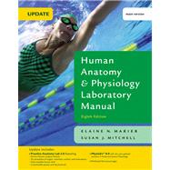 Human Anatomy and Physiology Laboratory Manual, Main Version Value Pack (includes Fundamentals of Anatomy and Physiology and Practice Anatomy Lab 2. 0 CD-ROM )
