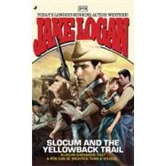 Slocum 379 : Slocum and the Yellowback Trail, 9780515148381  