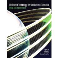 Multimedia Technology for Standardized E-Portfolio Design an..., 9781256348382