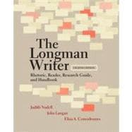 The Longman Writer Rhetoric, Reader, Research Guide, and Handbook