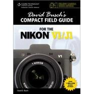 David Busch's Compact Field Guide for the Nikon V1/J1,9781133938392