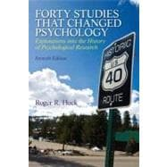 Forty Studies that Changed Psychology, 7/e