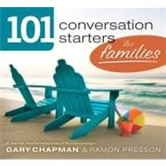 101 Conversation Starters for Families, 9780802408396