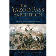 The Yazoo Pass Expedition