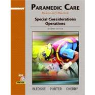 Paramedic Care: Principles and Practice, Volume 5: Special Considerations Operations,9780131178410