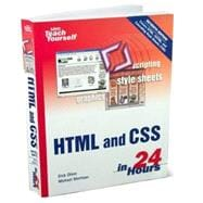 Sams Teach Yourself HTML and CSS in 24 Hours (Includes New H..., 9780672328411