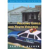 Policing Gangs and Youth Violence,9780534598419