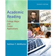Academic Reading : College Major and Career Applications with NEW MyReadingLab Student Access Code Card,9780321898425