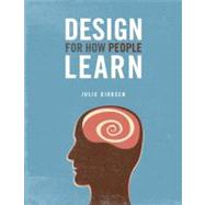 Design For How People Learn,9780321768438