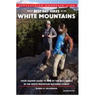 AMC's Best Day Hikes in the White Mountains, 2nd : Four-Seas..., 9781934028438  