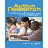 Action Research : Teachers as Researchers in the Classroom,9780761928447
