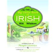 The Big Little Book of Irish Wit & Wisdom, 9781579128449  