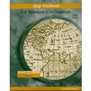 Map Exercise Workbook for Western Civilization, Volume II