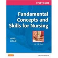 Study Guide for Fundamental Concepts and Skills for Nursing,9781455708451