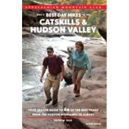 AMC's Best Day Hikes in the Catskills and Hudson Valley, 2nd..., 9781934028452  