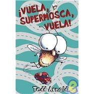 Vuela, supermosca, vuela!/ Fly High, Fly Guy!, 9788448828455  