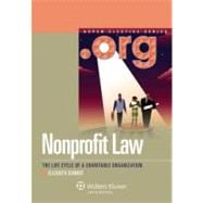 Nonprofit Law: The Life Cycle of a Charitable Organization,9780735598461