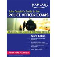 John Douglas's Guide to the Police Officer Exams, 9781607148463  
