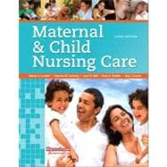 Maternal and Child Nursing Care,9780135078464