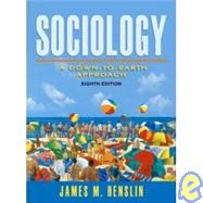 Sociology: A Down-to-Earth Approach w/ MySocLab