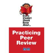What Every Student Should Know About Practicing Peer Review
