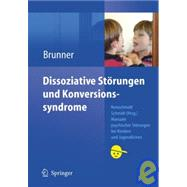 Dissoziative Storungen Und Konversionssyndrome, 9783540488484