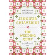 The Wedding Quilt An Elm Creek Quilts Novel,9780452298491