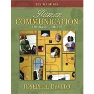 Human Communication : The Basic Course,9780205428496