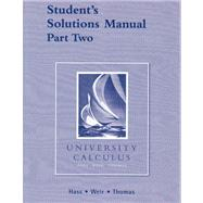Student's Solutions Manual Part Two for University Calculus