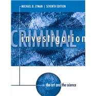 Criminal Investigation : The Art and the Science,9780133008517