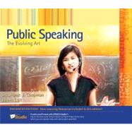 Public Speaking The Evolving Art, Enhanced Edition (with Resource Center, Enhanced eBook, Web Site, Interactive Video, Speech Studio, Audio Study Tool, InfoTrac 1-Semester Printed Access Card)