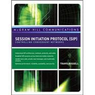 Session Initiation Protocol (SIP) : Controlling Convergent N..., 9780071488525
