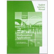 Student Solutions Manual for Harshbarger/Reynolds' Mathematical Applications for the Management, Life, and Social Sciences, 10th,9781133108528