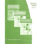 Working Papers, Chapters 1-17 for Warren/Reeve/Duchac's Accounting, 24th and Financial Accounting, 12th,9780538478533
