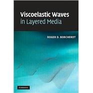 Viscoelastic Waves in Layered Media, 9780521898539  