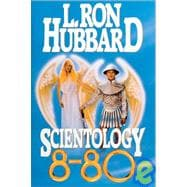 Scientology 8-80: The Discovery and Increase of Life Energy, 9780884048541